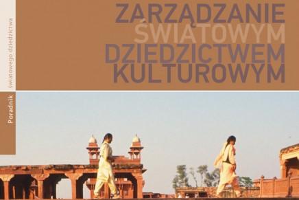 Zarządzanie światowym dziedzictwem kulturowym – e-książka do pobrania