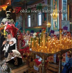 """Marcin Czerwiński, :Polska wielu kultur i tradycji"""""""