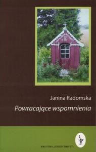 Janina Radomska, Powracające wspomnienia, Lublin 2006