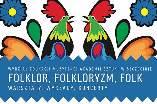 Folklor, folkloryzm, folk