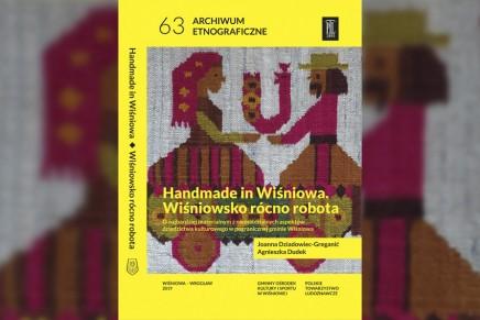 Handmade in Wiśniowa. Książka o dziedzictwe kulturowym Gminy Wiśniowa (woj. małopolskie)