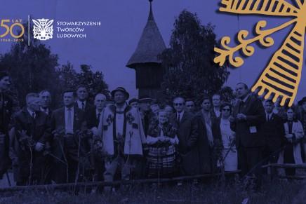 Święto twórców ludowych czyli jubileusz 50-lecia Stowarzyszenia Twórców Ludowych
