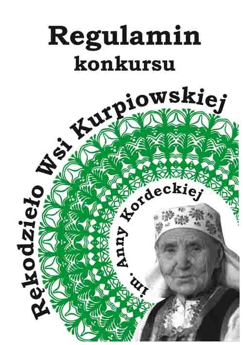 """Konkurs """"Rękodzieło Wsi Kurpiowskiej""""  im. Anny Kordeckiej"""
