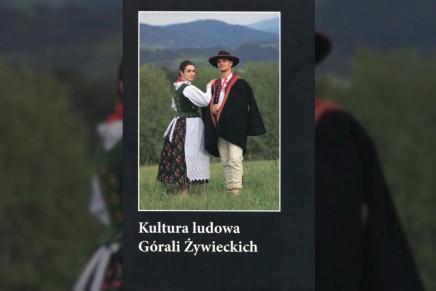Ukazała się monografia kultury ludowej Górali Żywieckich