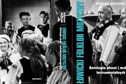 Nowe wydawnictwo o łowickim folklorze muzycznym