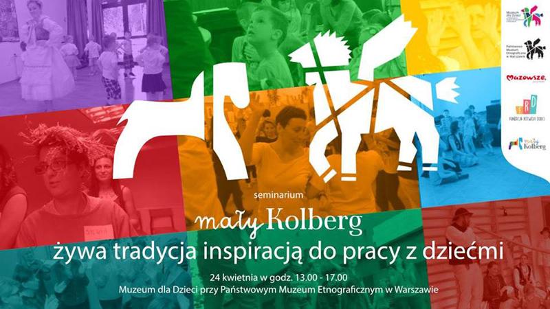 """Seminarium """"Żywa tradycja inspiracją do pracy z dziećmi"""""""