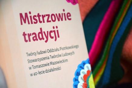 Mistrzowie tradycji – jubileuszowe spotkanie w Tomaszowie Mazowieckim
