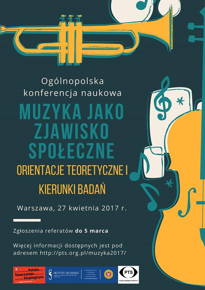 """Ogólnopolska Konferencja Naukowa """"Muzyka jako zjawisko społeczne – orientacje teoretyczne i kierunki"""""""