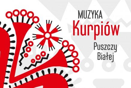 Muzyka Kurpiów Puszczy Białej na płycie CD