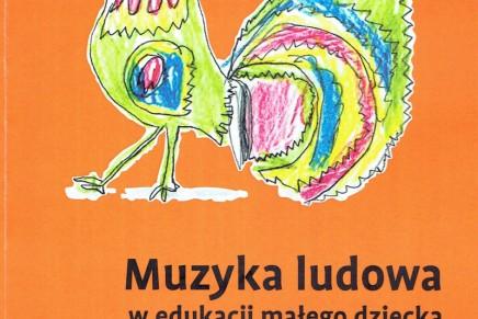 Muzyka ludowa w edukacji małego dziecka