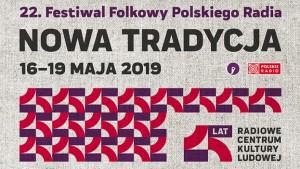 """Festiwal """"Nowa Tradycja"""" 2019"""