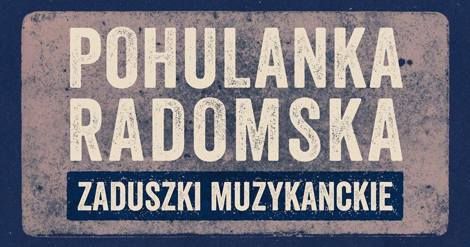 Pohulanka radomska – zaduszki muzykanckie