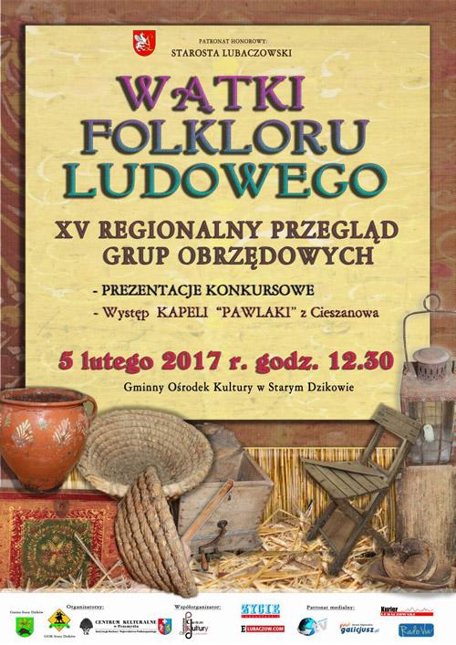 """XV  Regionalny Przegląd Grup Obrzędowych """"Wątki Folkloru Ludowego"""""""