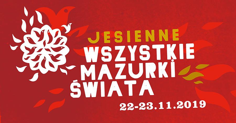 Festiwal Wszystkie Mazurki Świata 2019 – edycja jesienna