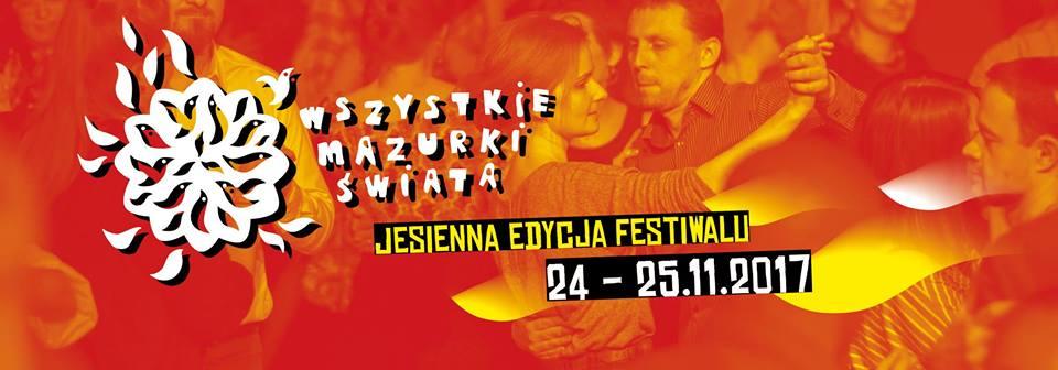 Jesienna edycja Festiwalu Wszystkie Mazurki Świata