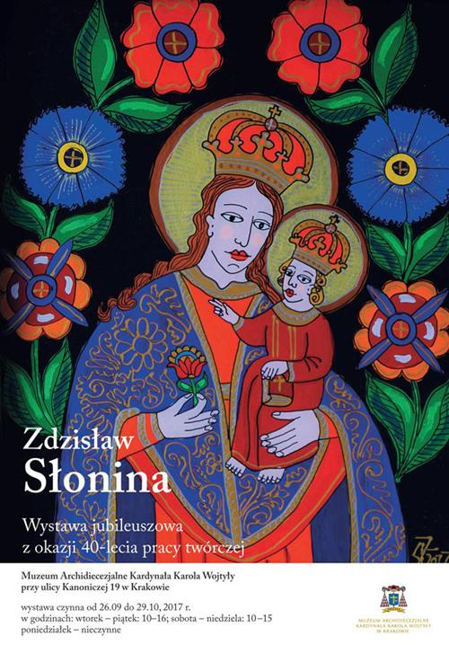 Zdzisław Słonina – wystawa jubileuszowa z okazji 40-lecia pracy twórczej