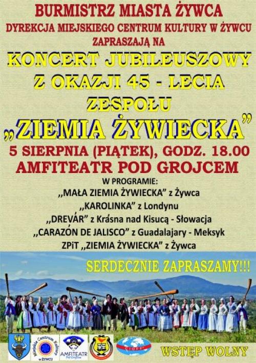 """Koncert Jubileuszowy - 45. lat zespołu """"Ziemia Żywiecka"""""""