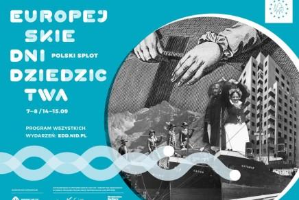 """Przed nami Europejskie Dni Dziedzictwa 2019. Tegoroczne hasło to """"Polski splot"""""""