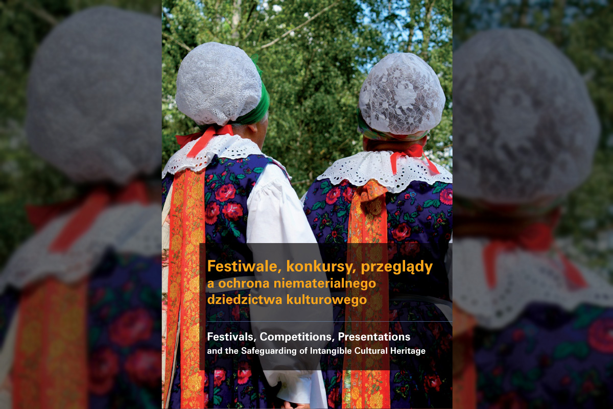 Festiwale, konkursy, przeglądy a ochrona niematerialnego dziedzictwa kulturowego