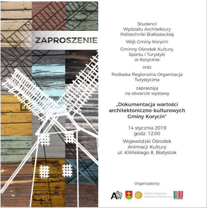 """Wystawa """"Odkrywamy Korycin – dokumentacja wartości architektoniczno-kulturowych Gminy Korycin"""""""