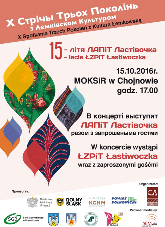 """X Spotkania Trzech Pokoleń z Kulturą Łemkowską – 15 lecie zespołu """"Łastiwoczka"""""""