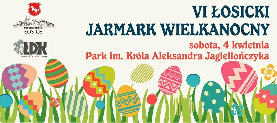 VI Łosicki Jarmark Wielkanocny