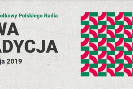 Festiwal Folkowy Polskiego Radia Nowa Tradycja 2019 – rusza konkurs