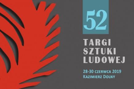 52. Targi Sztuki Ludowej w Kazimierzu nad Wisłą