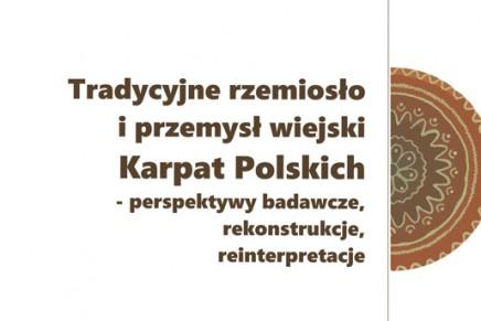 Tradycyjne rzemiosło i przemysł wiejski Karpat Polskich