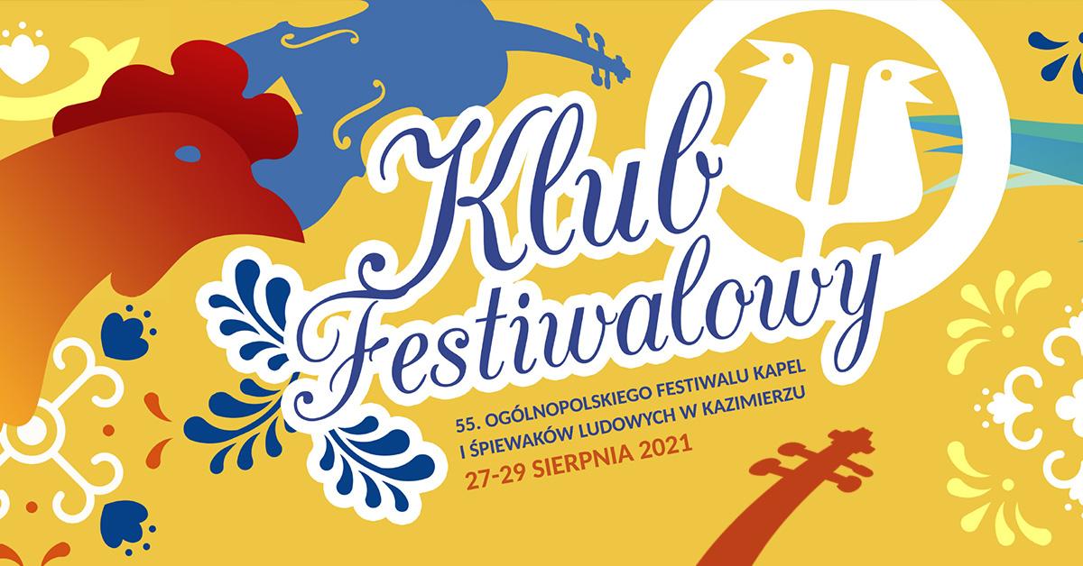 Klub Festiwalowy – Ogólnopolski Festiwal Kapel i Śpiewaków Ludowych